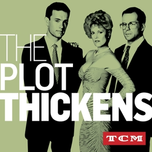 The Plot Thickens by TCM