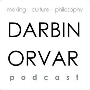 Darbin Orvar Podcast by Darbin Orvar