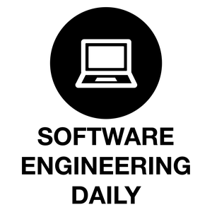 Software Engineering Daily by Software Engineering Daily