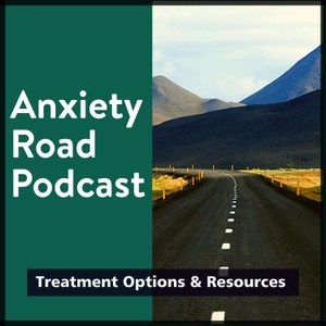 Anxiety Road Podcast by Gena Haskett