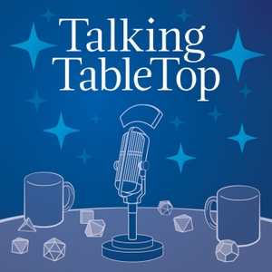 Talking TableTop by Jim McClure & Jim Merritt