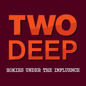 Two Deep: Hokies Under The Influence by College Football