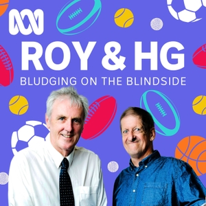 Roy and HG - Bludging on the Blindside by ABC Radio