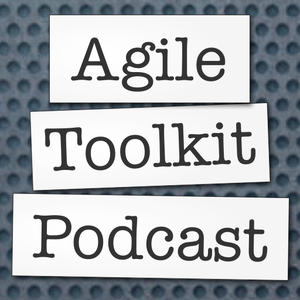 Agile Toolkit Podcast by Bob Payne