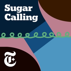 Sugar Calling by The New York Times
