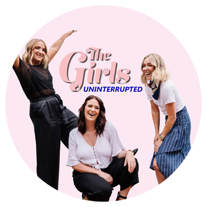 The Girls Uninterrupted by Brodie Kane, Caitlin Marrett, Gracie Taylor