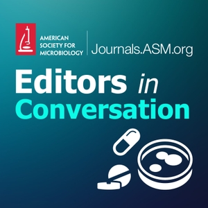 Editors in Conversation by American Society for Microbiology