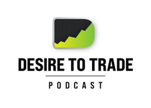 Desire To Trade Podcast | Forex Trading Tips & Interviews with Highly Successful Traders by Etienne Crete - Forex Trader, Blogger and Trading Coach