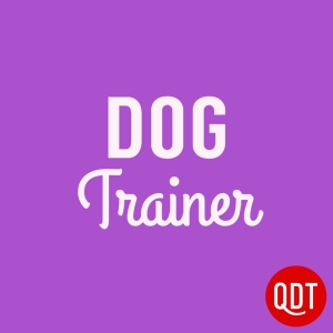 The Dog Trainer's Quick and Dirty Tips for Teaching and Caring for Your Pet by QuickAndDirtyTips.com