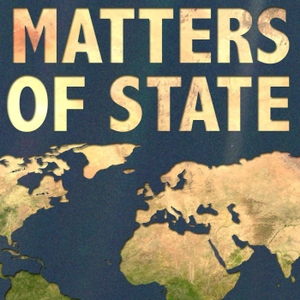 Matters of State - Underreported Issues in World News & International Relations by Young Professionals in International Relations