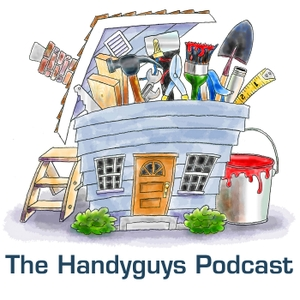 The Handyguys Podcast by The Handyguys