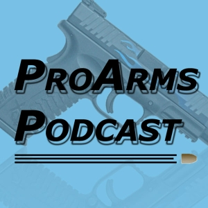 ProArms Podcast by ProArms Podcast