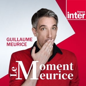 Le moment Meurice by France Inter