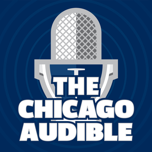 The Chicago Audible - Chicago Bears Podcast and Postgame Show by Will DeWitt