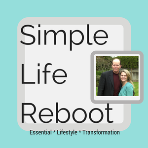 Simple Life Reboot - Transformational / Healthy / Minimalism / Lifestyle / Edit by Dave & Sheryl Balthrop: Lifestyle Authors, Speakers, Bloggers & Podcasters