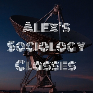 Alex's Sociology Classes by Alex Kenney