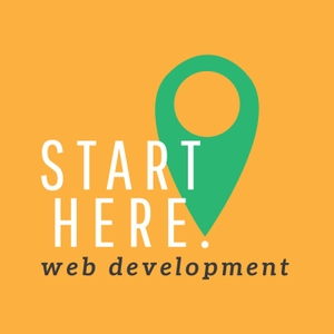 Start Here: Web Development by Start Here: Web Dev