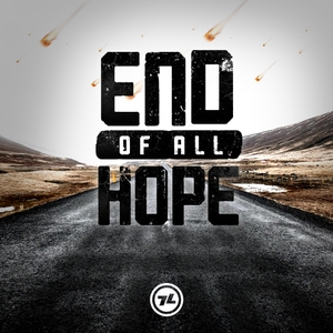 End of All Hope by 7 Lamb Productions