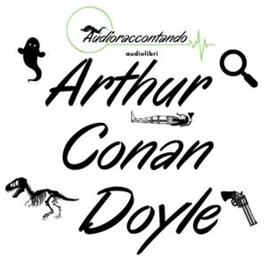 Arthur Conan Doyle by audioraccontando