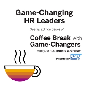 Game-Changing HR Leaders, Presented by SAP by Bonnie D. Graham
