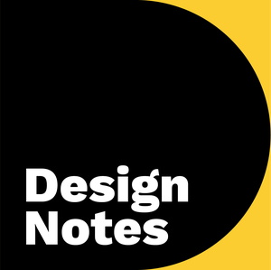 Design Notes Podcast from Google Design by Google Design