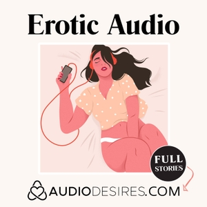 Erotic Audio by Audiodesires.com by Audiodesires.com