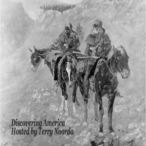Discovering America Podcast by Terry Noorda