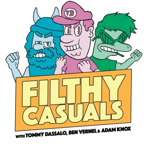 Filthy Casuals with Tommy Dassalo, Ben Vernel and Adam Knox by Tommy Dassalo, Ben Vernel and Adam Knox