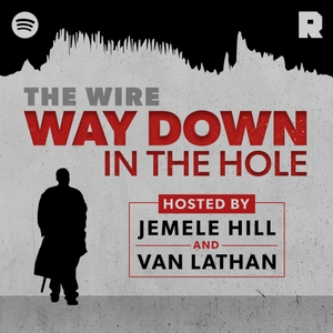 'The Wire': Way Down in the Hole by The Ringer