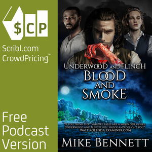 Underwood and Flinch: Blood and Smoke by Mike Bennett | Scribl