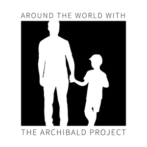 Around The World With The Archibald Project by The Archibald Project