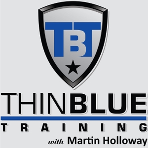 Thin Blue Training by Martin Holloway: Law Enforcement Officer and Trainer