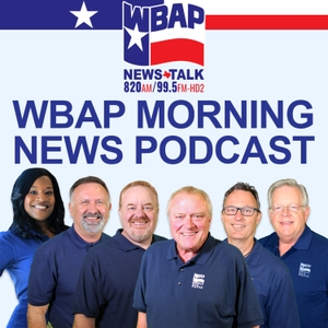 WBAP Morning News Podcast by Cumulus Media Dallas