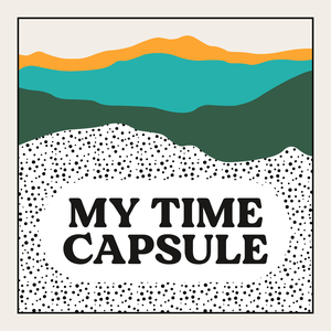 My Time Capsule by Cast Off Productions