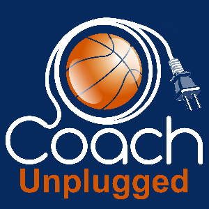 Basketball Coach Unplugged ( A Basketball Coaching Podcast) by Teachhoops.com