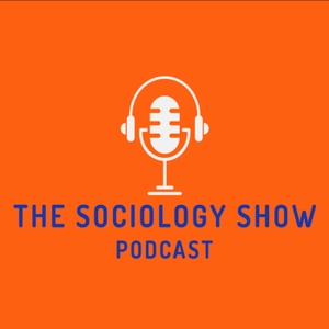 The Sociology Show by Matthew Wilkin