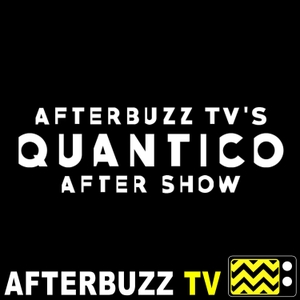 The Quantico Podcast by AfterBuzz TV