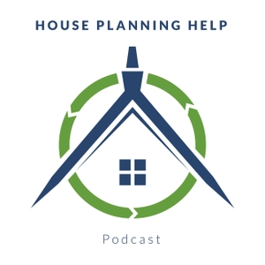 House Planning Help Podcast by Ben Adam-Smith