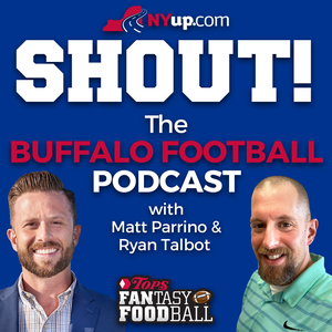 Shout! A football podcast on the Buffalo Bills with Matt Parrino and Ryan Talbot by Advance Media New York - NYUP.com