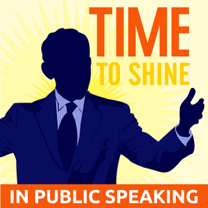 Time to Shine Podcast : Public speaking | Communication skills | Storytelling by Oscar Santolalla