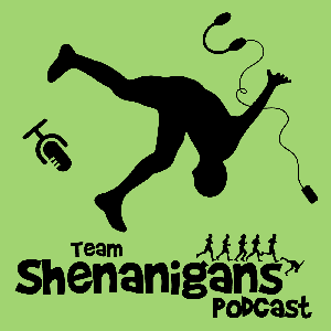 Team Shenanigans Podcast: The running podcast that puts fun in your run by Team Shenanigans