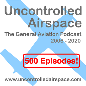 Uncontrolled Airspace: General Aviation Podcast by Jack Hodgson, Jeb Burnside, Dave Higdon