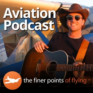 The Finer Points - Aviation Podcast by Jason Miller