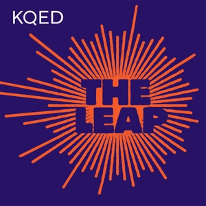 The Leap by KQED