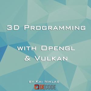 OpenGL & Vulkan Podcast by Kai Niklas - deCode
