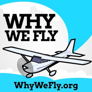 Why We Fly by Mike Harris