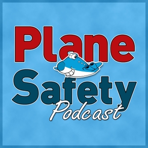 Plane Safety Podcast - Safety from the flightdeck by Pilot Pip
