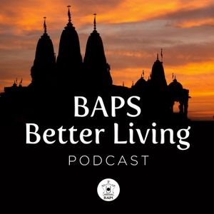 BAPS Better Living by BAPS Swaminarayan Sanstha