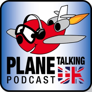 Plane Talking UK's Podcast by Carlos, Nev, Armando & Matt