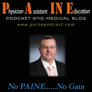 Physician Assistant IN Education (PAINE) Podcast by Kristopher R. Maday, MS, PA-C, CNSC